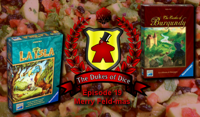 Dukes of Dice - Ep. 19 - Merry Feld-mas